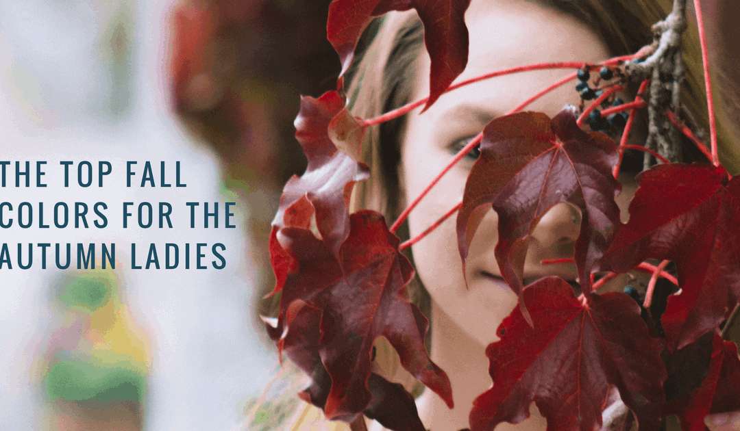 The Top Fall Colors for the Autumn Ladies [VIDEO]